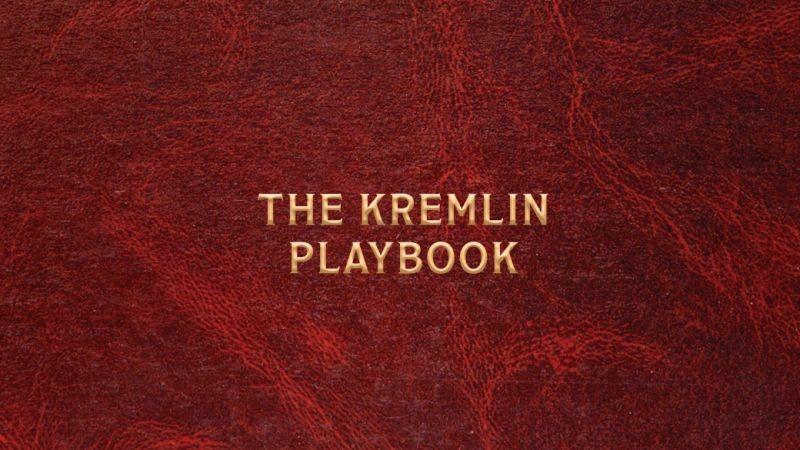 https://www.csis.org/features/kremlin-playbook-2